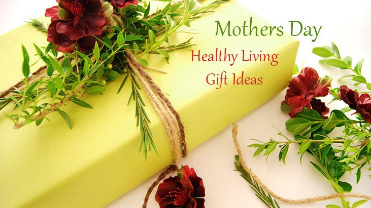 40 Healthy Living Gift Ideas Mom Will Love