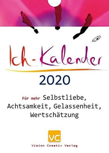 Ich-Kalender 2020: Für mehr Seibstliebe, Achtsamkeit, Gelassenheit, Wertschätzung