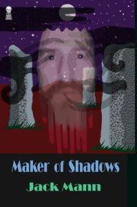 Maker of Shadows, new edition.