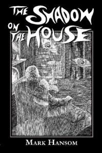 ShadowOnTheHouse