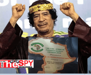 Why Col.Mummar Gaddafi Scooped Pan-African Pyramid Award, America Killed Him For Trying To Create One United Africa