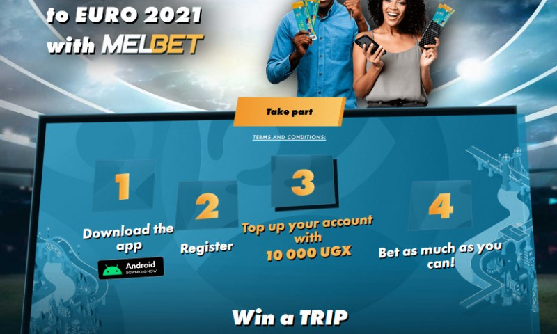 Melbet Uganda Announces Free Trip To EURO 2021 For Most Winning Bettor
