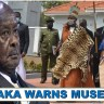 You Can Delay Us Federal But Don't Dare Touch On Our Land: Buganda's King Furiously Warns President Museveni