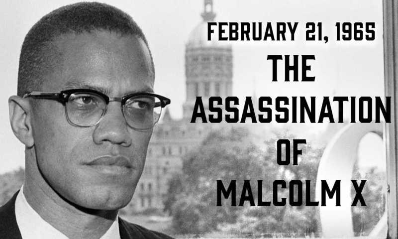 Unearthed: How Whites Tactically Assassinated Great Pan Africanist Malcolm X