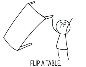 flip that table!