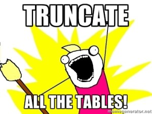 truncate all the tables