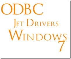 ODBC Jet Drivers for Windows 7