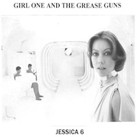 Girl One And The Grease Guns SQRL35 Jessica 6 / Bring On The Dancing Horse Meat