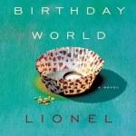 The Post-Birthday World - Lionel Shriver
