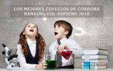 LOS MEJORES COLEGIOS DE CÓRDOBA SEGÚN EL RANKING COL-SAPIENS 2018