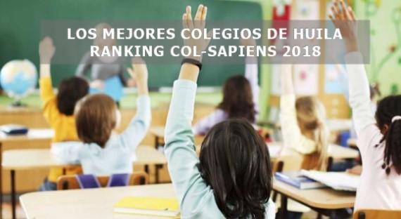 LOS MEJORES COLEGIOS DE HUILA SEGÚN EL RANKING COL-SAPIENS 2018