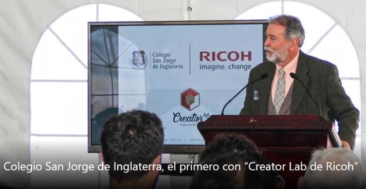 """Colegio San Jorge de Inglaterra, el primero con """"Creator Lab de Ricoh"""""""