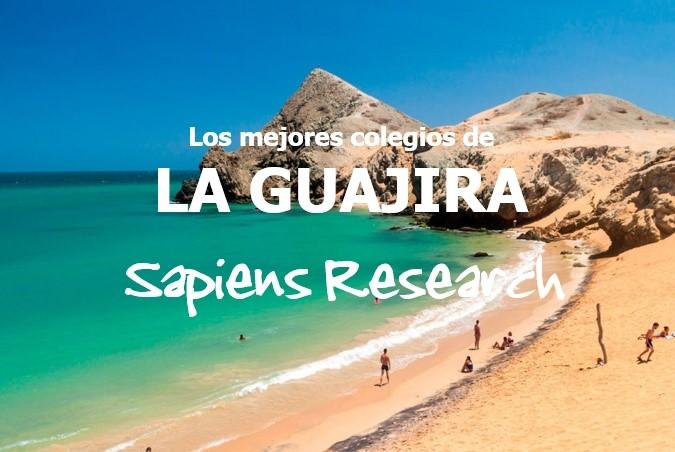Ranking de los mejores colegios de La Guajira