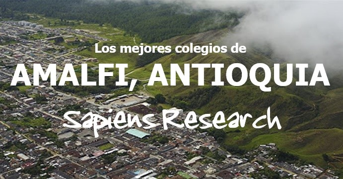 Los mejores colegios de Amalfi, Antioquia