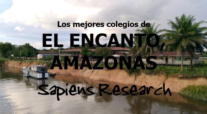 Los mejores colegios de El Encanto, Amazonas