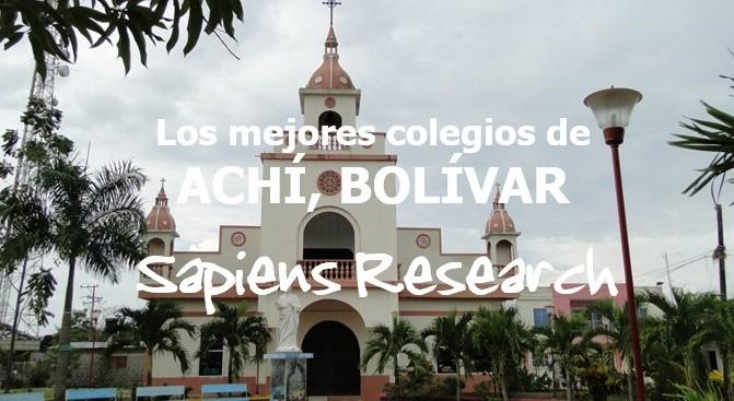 Los mejores colegios de Achí, Bolívar