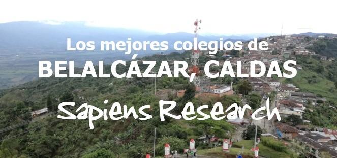 Los mejores colegios de Belalcázar, Caldas