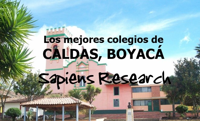 Los mejores colegios de Caldas, Boyacá
