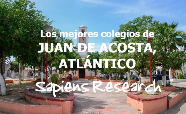 Los mejores colegios de Juan de Acosta, Atlántico