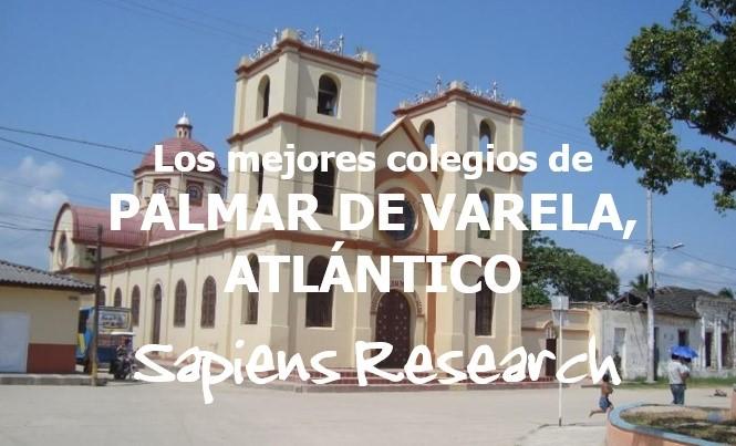 Los mejores colegios de Palmar de Varela, Atlántico