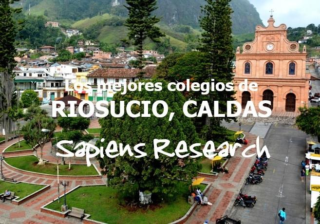 Los mejores colegios de Riosucio, Caldas