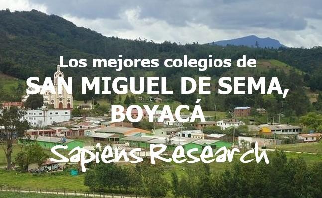 Los mejores colegios de San Miguel de Sema, Boyacá