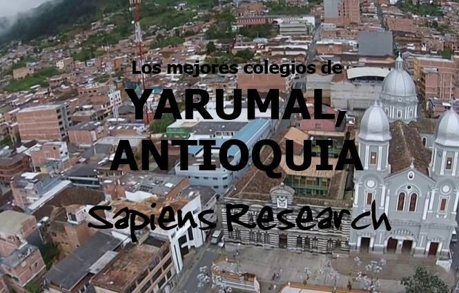 Los mejores colegios de Yarumal, Antioquia