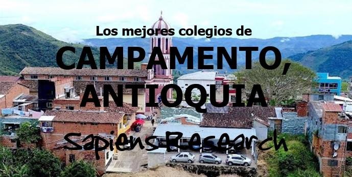 Los mejores colegios de Campamento, Antioquia
