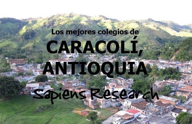 Los mejores colegios de Caracolí, Antioquia