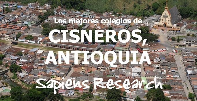 Los mejores colegios de Cisneros, Antioquia