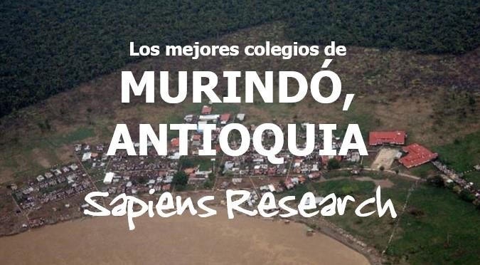 Los mejores colegios de Murindó, Antioquia