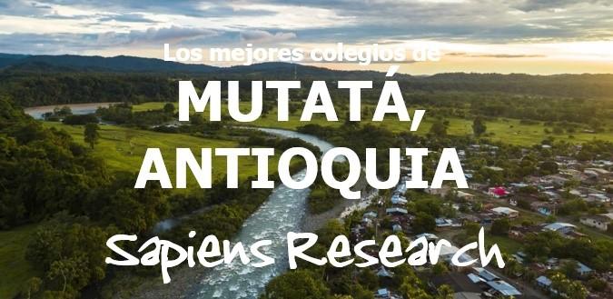 Los mejores colegios de Mutatá, Antioquia