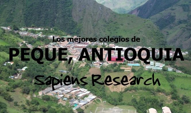 Los mejores colegios de Peque, Antioquia