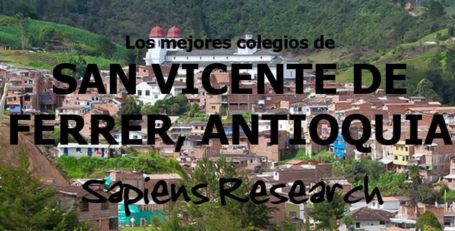 Los mejores colegios de San Vicente Ferrer, Antioquia