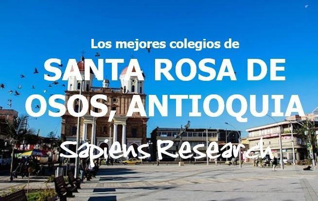 Los mejores colegios de Santa Rosa de Osos, Antioquia