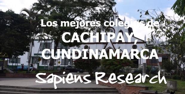 Los mejores colegios de Cachipay, Cundinamarca
