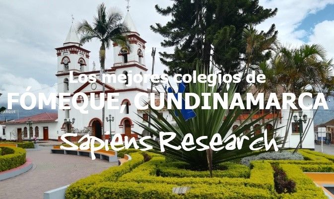 Los mejores colegios de Fómeque, Cundinamarca
