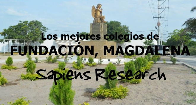 Los mejores colegios de Fundación, Magdalena