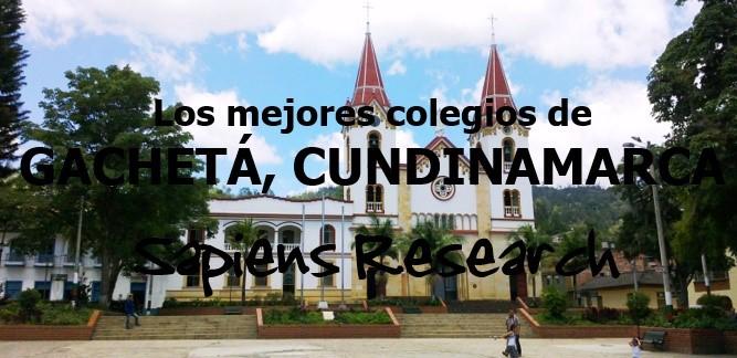 Los mejores colegios de Gachetá, Cundinamarca