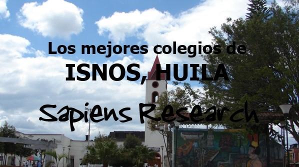 Los mejores colegios de Isnos, Huila