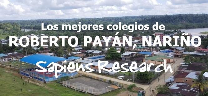 Los mejores colegios de Roberto Payán, Nariño
