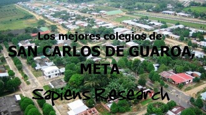 Los mejores colegios de San Carlos de Guaroa, Meta