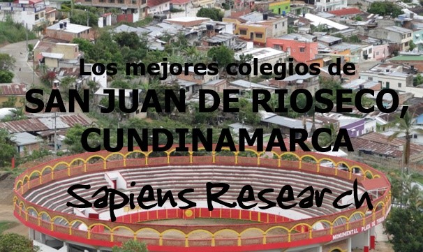 Los mejores colegios de San Juan de Rioseco, Cundinamarca