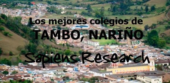 Los mejores colegios de El Tambo, Nariño