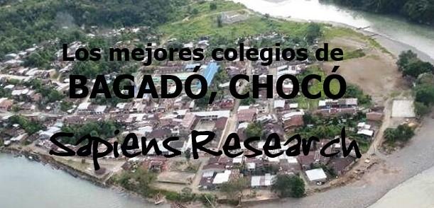 Los mejores colegios de Bagadó, Chocó