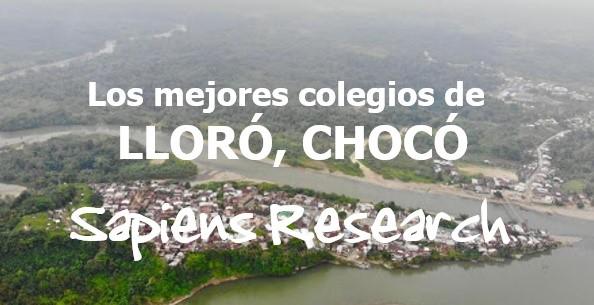 Los mejores colegios de Lloró, Chocó