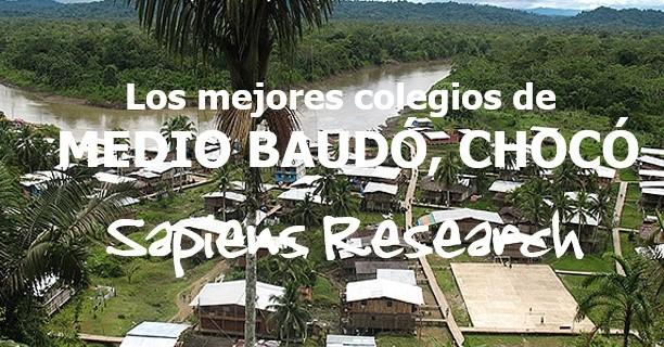 Los mejores colegios de Medio Baudó, Chocó