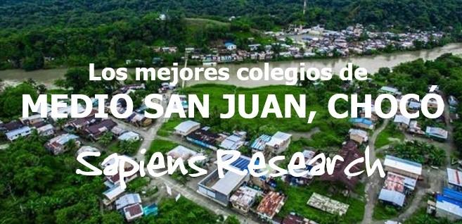 Los mejores colegios de Medio San Juan, Chocó