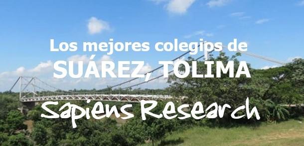 Los mejores colegios de Suárez, Tolima