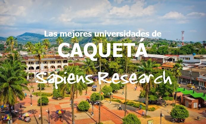 Las mejores universidades de Caquetá